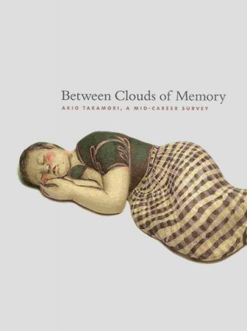 Between Clouds of Memory: Akio Takamori, A Mid-Career Survey - Cover