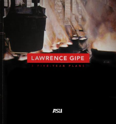 Lawrence Gipe - 3 Five-Year Plans